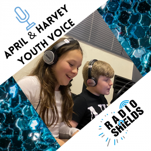 Youth Voice with April & Harvey
