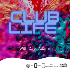 Club Life with Dave Adams
